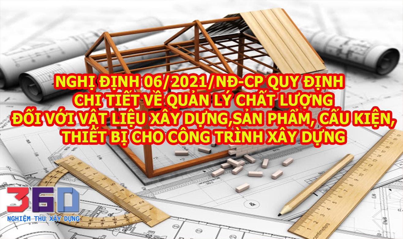 Nghị định 06/2021/NĐ-CP về quản lý chất lượng, thi công xây dựng và bảo trì công trình xây dựng