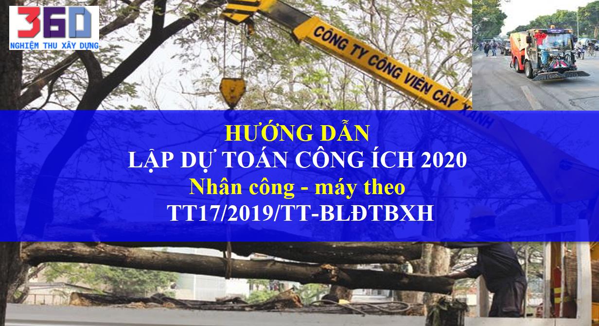 Hướng dẫn dự toán công ích 2020 theo thông tư 17/2019  công trình đô thị mới nhất