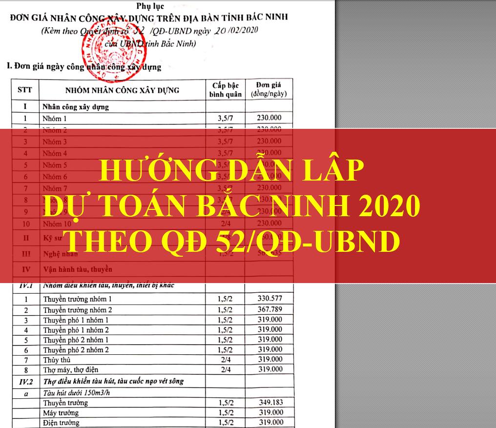 Hướng dẫn dự toán Bắc Ninh 2020 Nhân công theo QĐ 52/QĐ-UBND ngày 20/02/2020