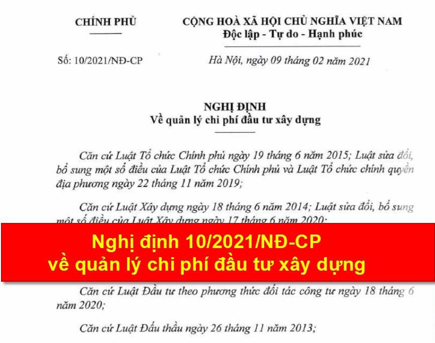 Nghị định 10/2021/NĐ-CP về quản lý chi phí đầu tư xây dựng ngày 9/2/2021 thay thế Nghị định 68/2019
