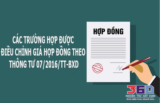 Các trường hợp được Điều chỉnh giá hợp đồng theo thông tư 07/2016/TT-BXD