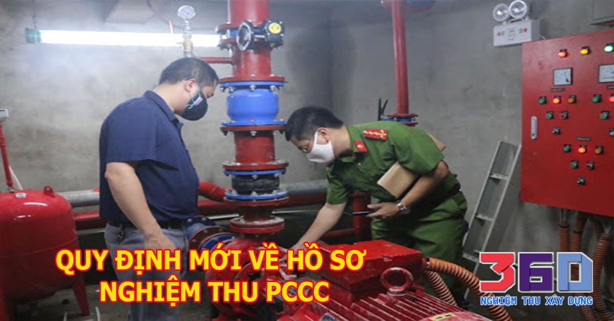 Quy định mới về hồ sơ nghiệm thu PCCC