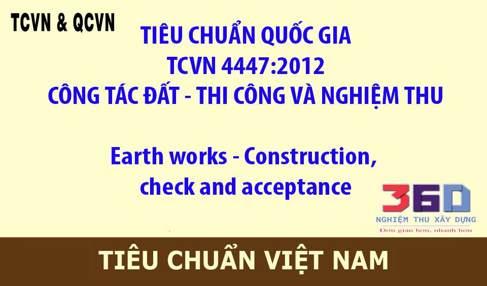 TCVN 4447:2012  CÔNG TÁC ĐẤT - THI CÔNG VÀ NGHIỆM THU